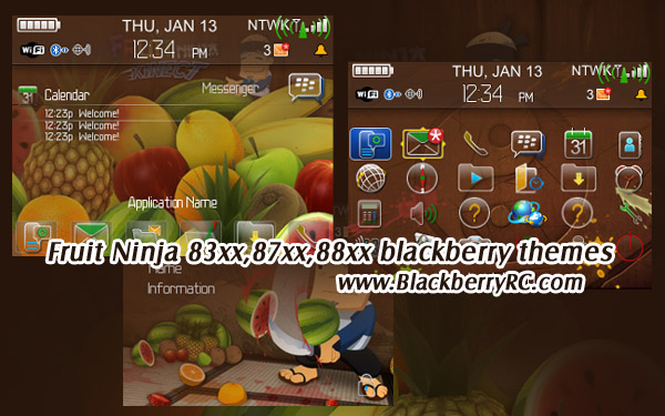 Fruit Ninja 83xx,87xx,88xx themes for blackberry os4.5