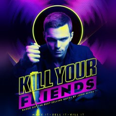 <b>Kill Your Friends Nicolas Hoult Film Poster Art w</b>